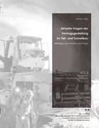 Aktuelle Fragen Der Vertragsgestaltung Im Tief- Und Tunnelbau 9783833418433