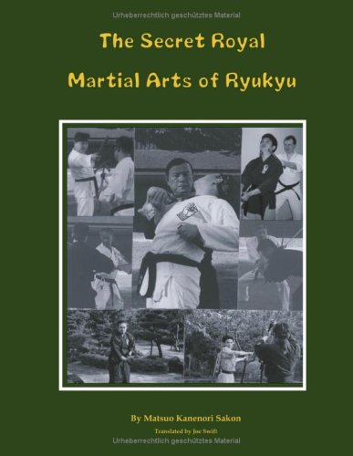 The Secret Royal Martial Arts of Ryukyu 9783833419935