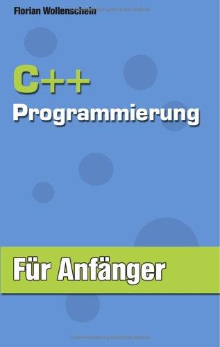C++ Programmierung Fur Anfanger 9783833422164