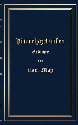 Himmelsgedanken. Gedichte Von Karl May 9783833425189