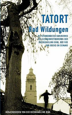 Tatort Bad Wildungen 9783833426179