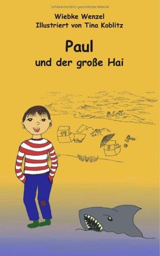 Paul Und Der Gro E Hai 9783833426421
