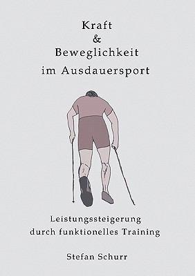 Kraft & Beweglichkeit Im Ausdauersport 9783833430084