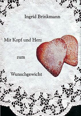Mit Kopf Und Herz Zum Wunschgewicht 9783833430916