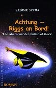 Achtung - Riggs an Bord! 9783833434006