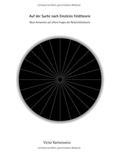 Auf Der Suche Nach Einsteins Feldtheorie 9783833434884