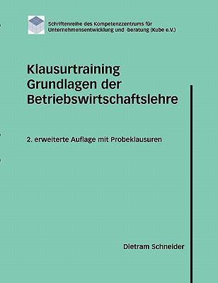 Klausurtraining Grundlagen Der Betriebswirtschaftslehre 9783833435034