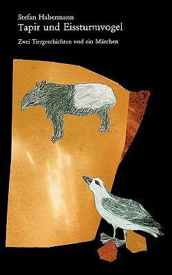 Tapir Und Eissturmvogel 9783833435041