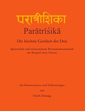 Paratrisika - Die H Chste Gottheit Der Drei 9783833440984