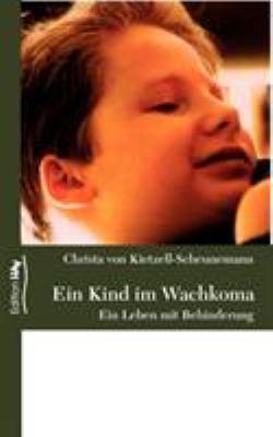 Ein Kind Im Wachkoma 9783833449017