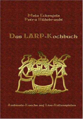 Das Larp-Kochbuch 9783833449574