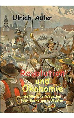 Revolution Und -Konomie 9783833450631