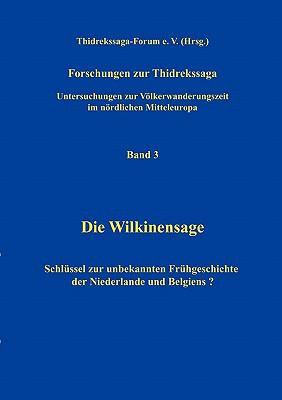 Forschungen Zur Thidrekssaga Band 3