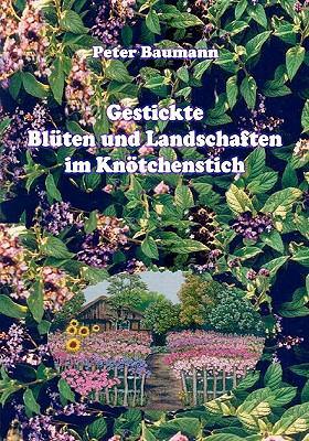 Gestickte Bl Ten Und Landschaften Im Kn Tchenstich 9783833464010