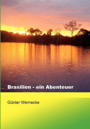 Brasilien - Ein Abenteuer 9783833465024