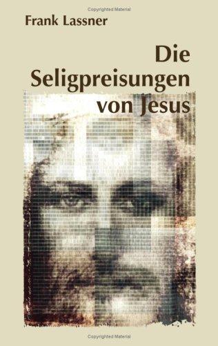 Die Seligpreisungen Von Jesus 9783833472671