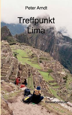 Treffpunkt Lima 9783833480683