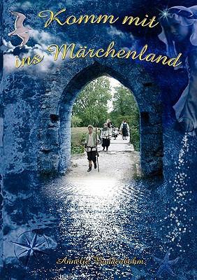 Komm Mit Ins M Rchenland 9783833481888