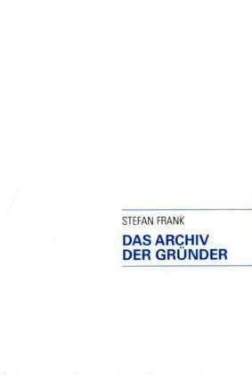 Das Archiv Der Gr Nder 9783833485565