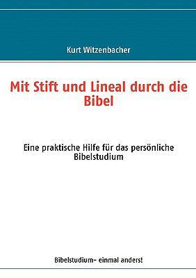 Mit Stift Und Lineal Durch Die Bibel 9783833495823