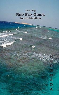 Tauchplatzfhrer Hurghada 9783833497759