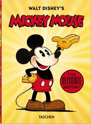 Walt Disney's Mickey Mouse. The Ultimate History  40th Anniversary Edition (Multilingual Edition)