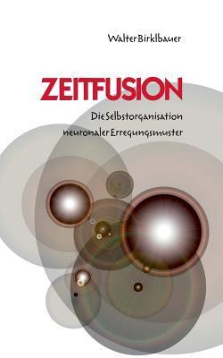 Zeitfusion 9783837001556