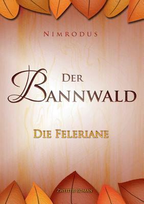 Der Bannwald 9783837006070