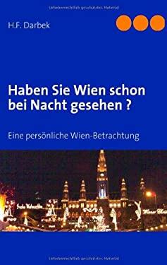 Haben Sie Wien Schon Bei Nacht Gesehen ? 9783837008661