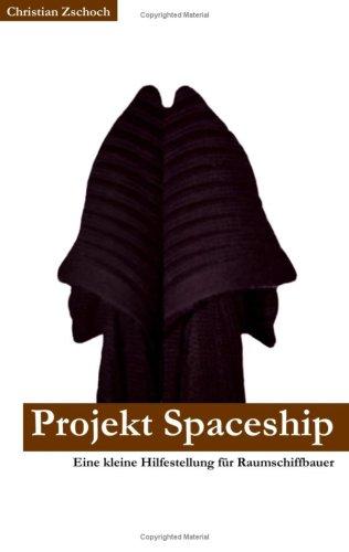 Projekt Spaceship 9783837009316