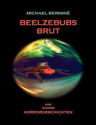 Beelzebubs Brut 9783837009613