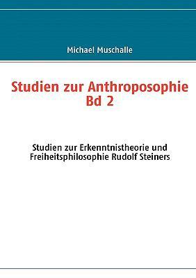 Studien Zur Anthroposophie Bd. 2 9783837012903