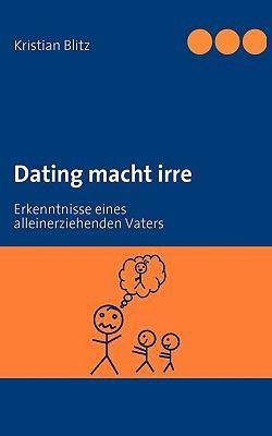 Dating Macht Irre 9783837012996