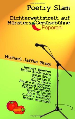 Poetry Slam - Dichterwettstreit Auf Mnsters Gemsebhne 9783837014020