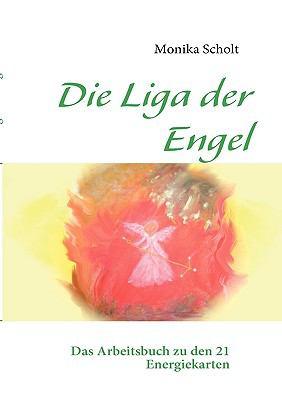 Die Liga Der Engel 9783837014143