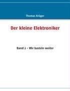 Der Kleine Elektroniker 9783837014761
