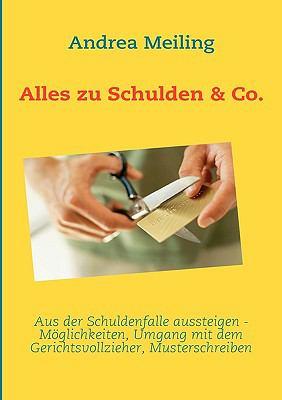 Alles Zu Schulden & Co. 9783837016079