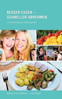 Besser Essen - Schneller Abnehmen 9783837028027