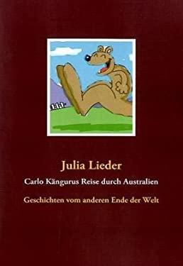 Carlo K Ngurus Reise Durch Australien 9783837029895
