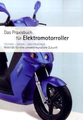 Praxishandbuch F R Elektromotorroller 9783837060621