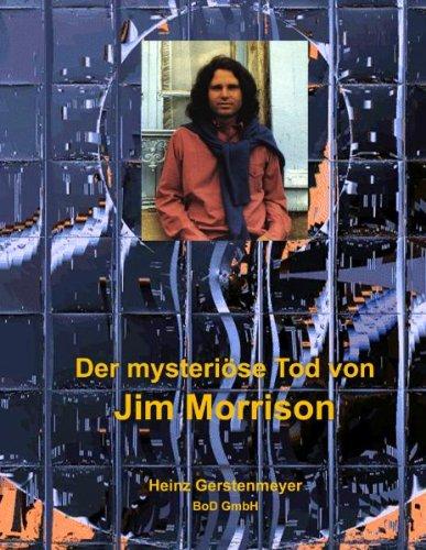 Der Mysterise Tod Von Jim Morrison 9783837064278