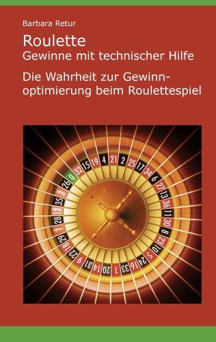 Roulette - Gewinne Mit Technischer Hilfe 9783837073584