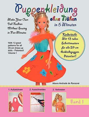 Puppenkleidung Ohne Nhen in 5 Minuten 9783837074253