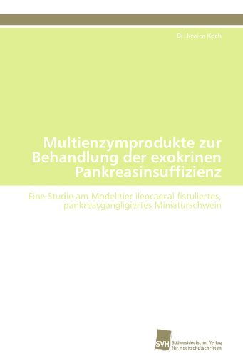 Multienzymprodukte Zur Behandlung Der Exokrinen Pankreasinsuffizienz 9783838127880