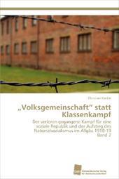 """Volksgemeinschaft"""" Statt Klassenkampf Band 2 19191473"""