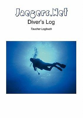 Jaegers.Net Diver's Log - Taucher Logbuch 9783839105504