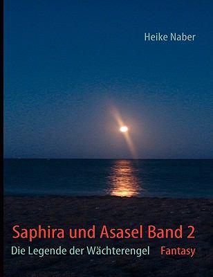 Saphira Und Asasel Band 2 9783839110454