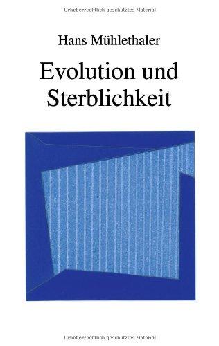 Evolution Und Sterblichkeit 9783839133552