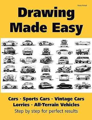 Drawing Made Easy: Cars, Lorries, Sports Cars, Vintage Cars, All-Terrain Vehicles 9783839137949