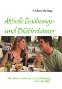 Aktuelle Ernhrungs- Und Ditirrtmer 9783839143315